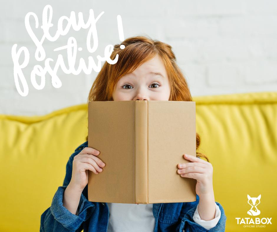 Stay Positive: libri e altre realtà